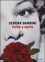 """Copertina del libro """"Ferite a morte"""" di Serena Dandini"""